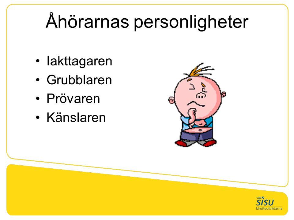 Åhörarnas personligheter