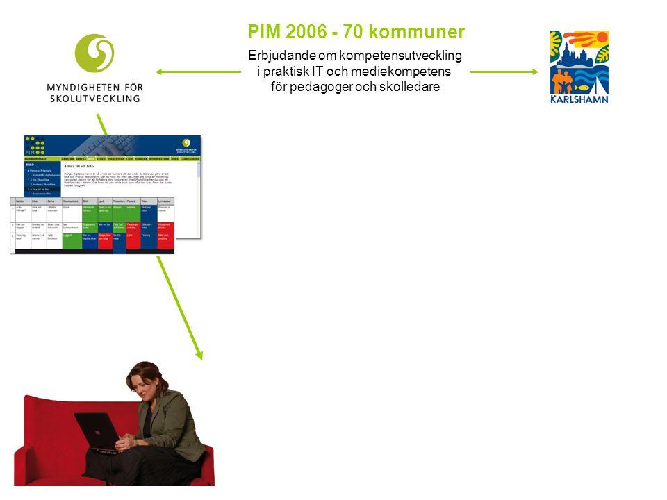 PIM 2006 - 70 kommuner Erbjudande om kompetensutveckling