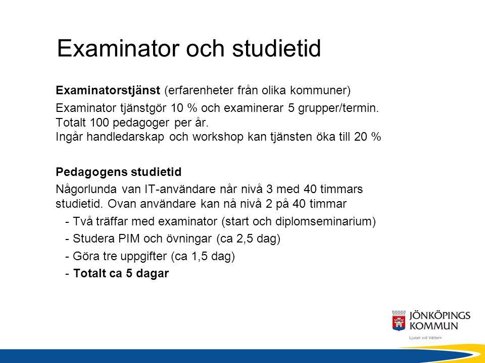 Examinator och studietid