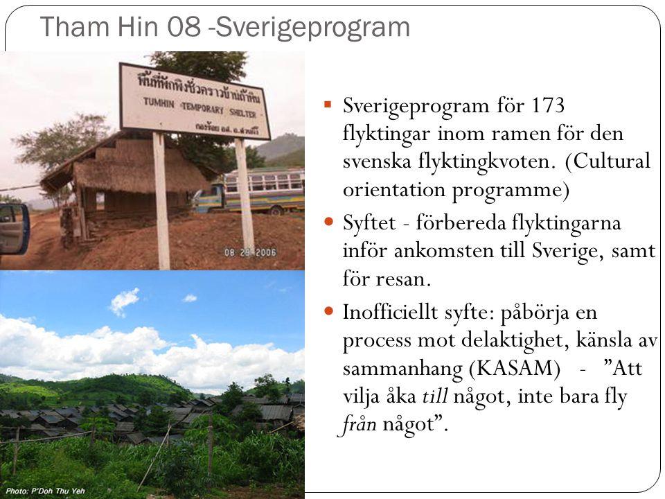 Tham Hin 08 -Sverigeprogram