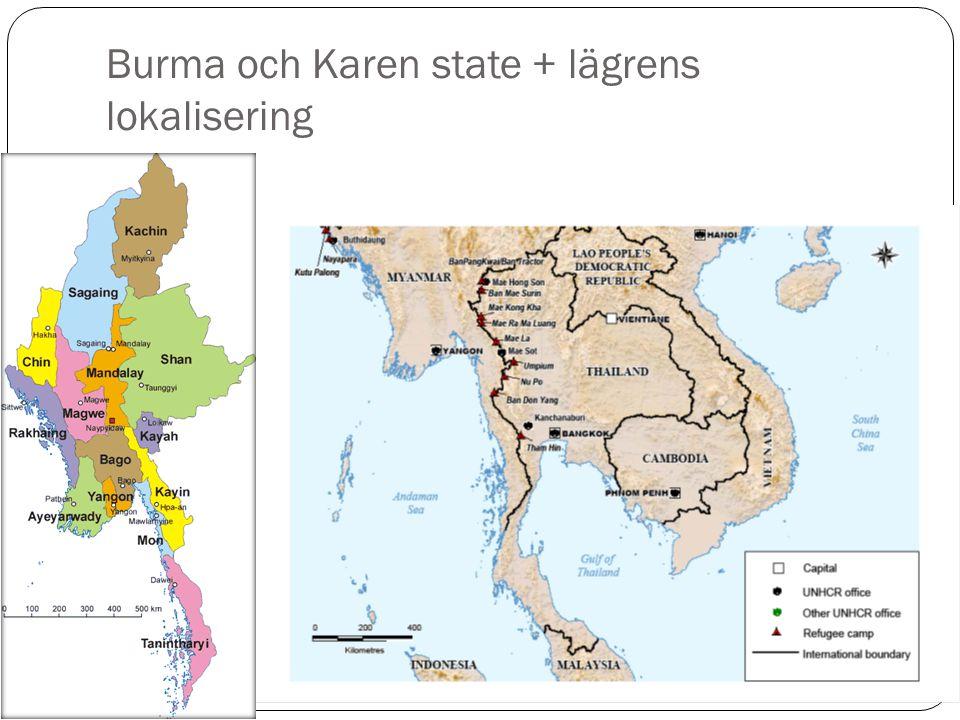 Burma och Karen state + lägrens lokalisering