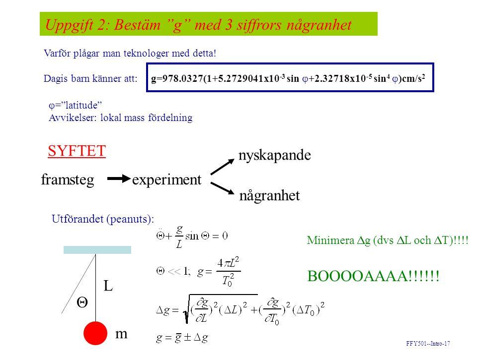 Uppgift 2: Bestäm g med 3 siffrors någranhet