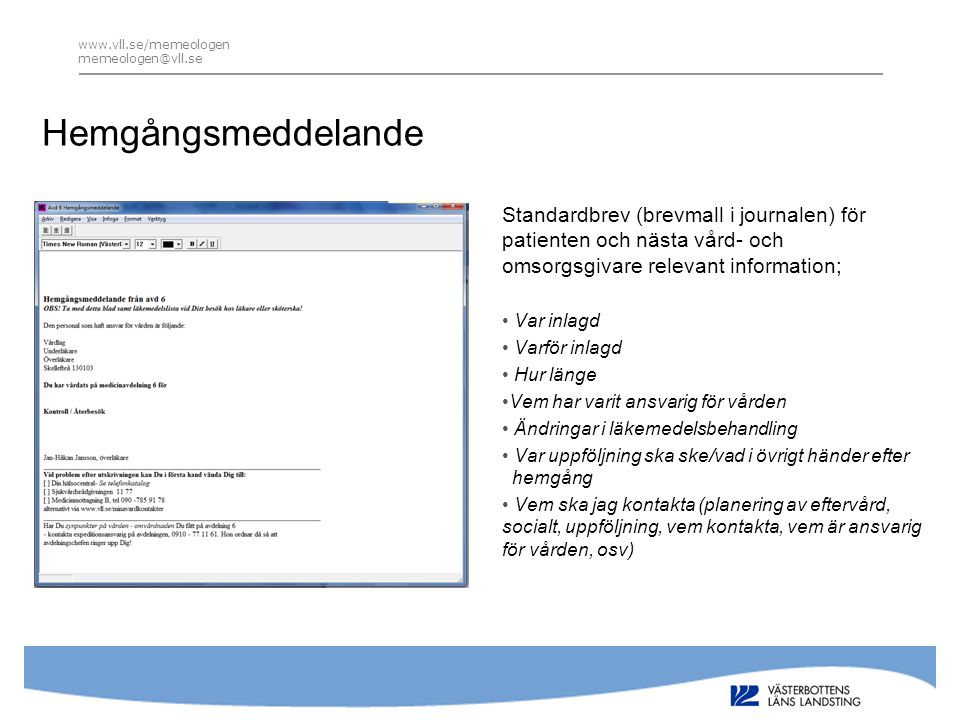 www.vll.se/memeologen memeologen@vll.se. Hemgångsmeddelande.