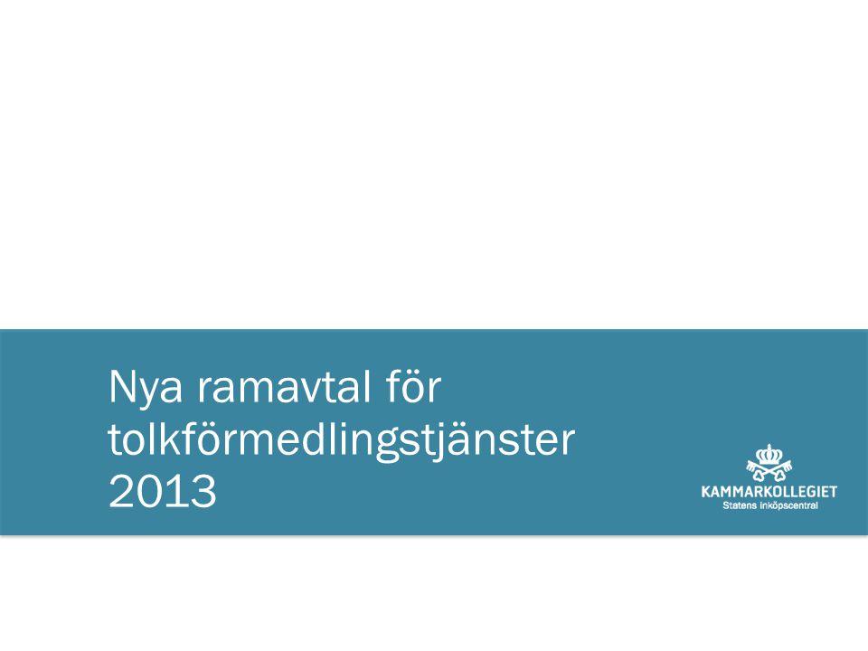 Nya ramavtal för tolkförmedlingstjänster 2013