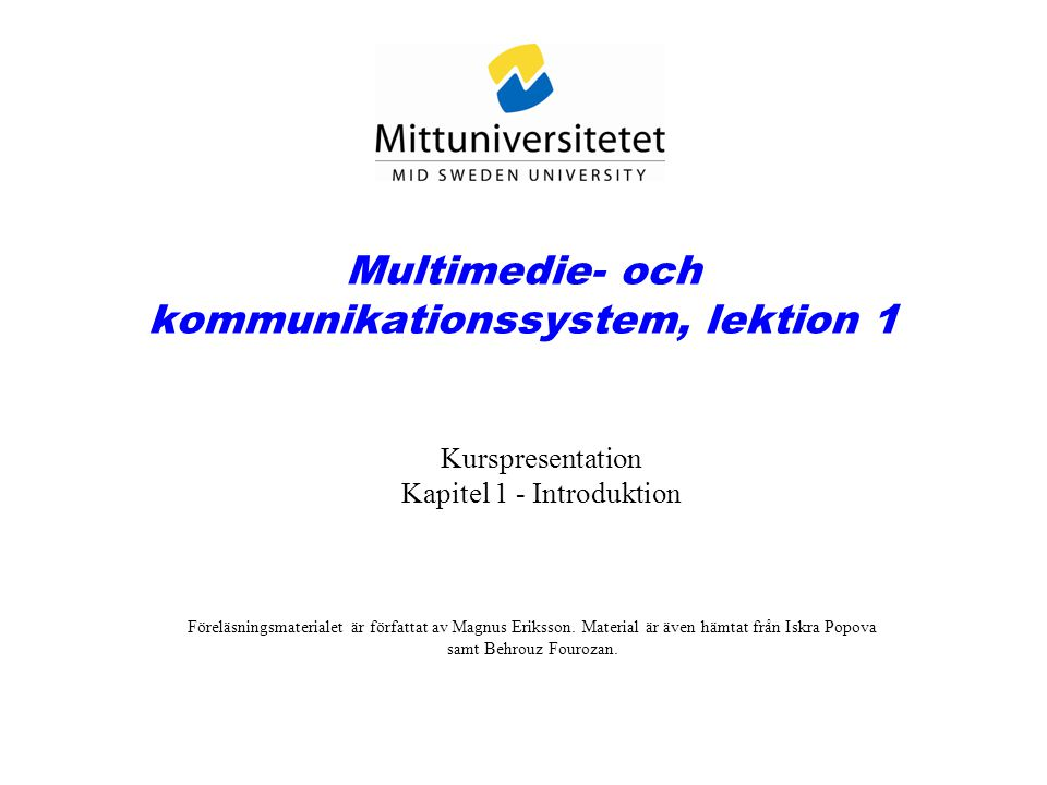 Multimedie- och kommunikationssystem, lektion 1