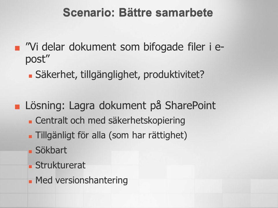 Scenario: Bättre samarbete