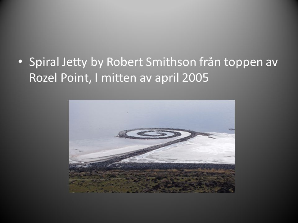 Spiral Jetty by Robert Smithson från toppen av Rozel Point, I mitten av april 2005
