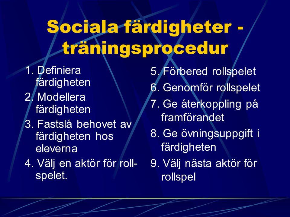 Sociala färdigheter - träningsprocedur