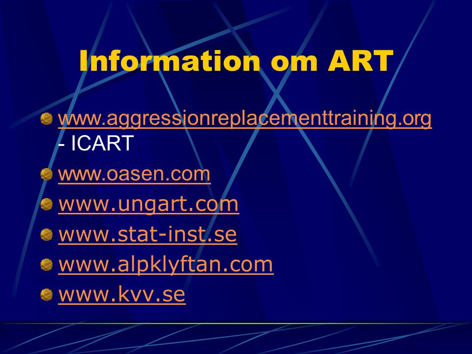 Information om ART www.aggressionreplacementtraining.org - ICART