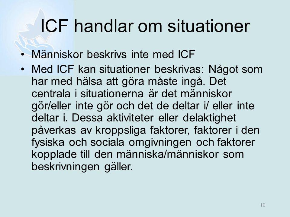 ICF handlar om situationer