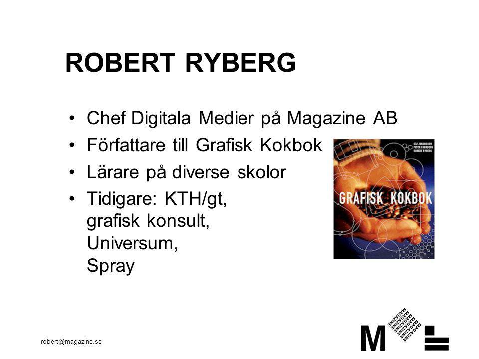 ROBERT RYBERG Chef Digitala Medier på Magazine AB