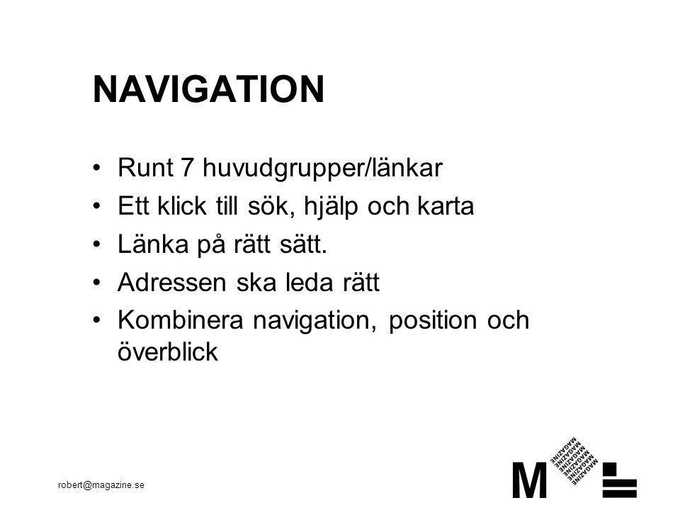 NAVIGATION Runt 7 huvudgrupper/länkar