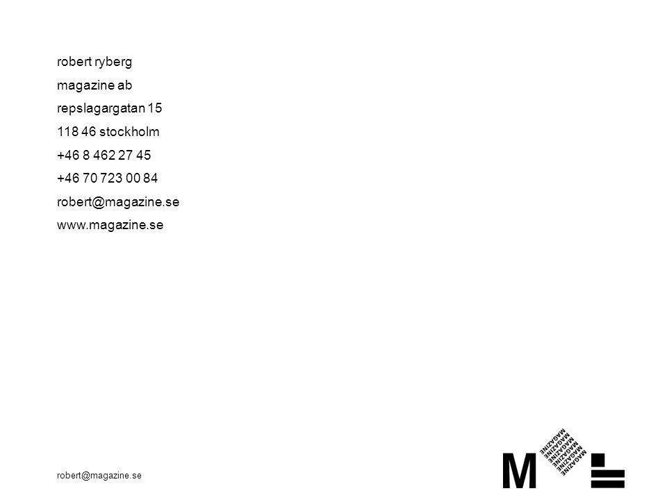 robert ryberg magazine ab repslagargatan 15 118 46 stockholm
