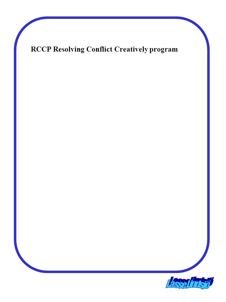 RCCP Resolving Conflict Creatively program