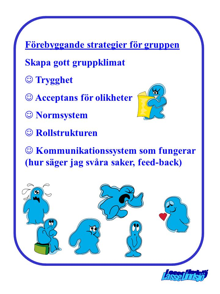 Förebyggande strategier för gruppen