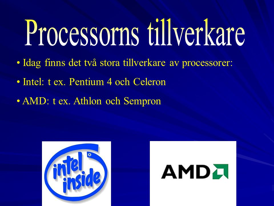 Processorns tillverkare