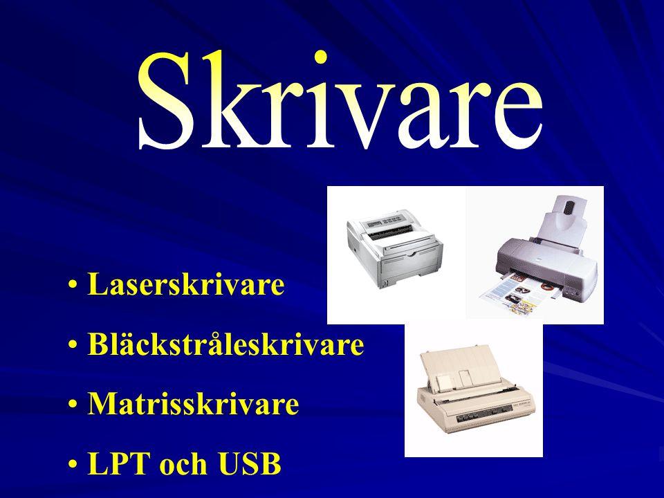 Skrivare Laserskrivare Bläckstråleskrivare Matrisskrivare LPT och USB