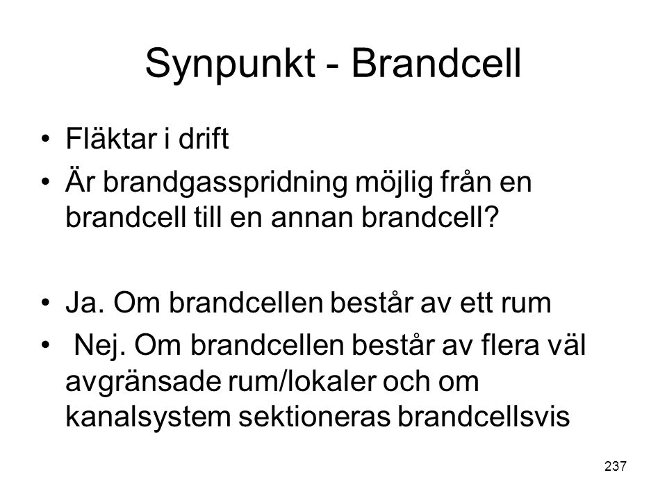 Synpunkt - Brandcell Fläktar i drift