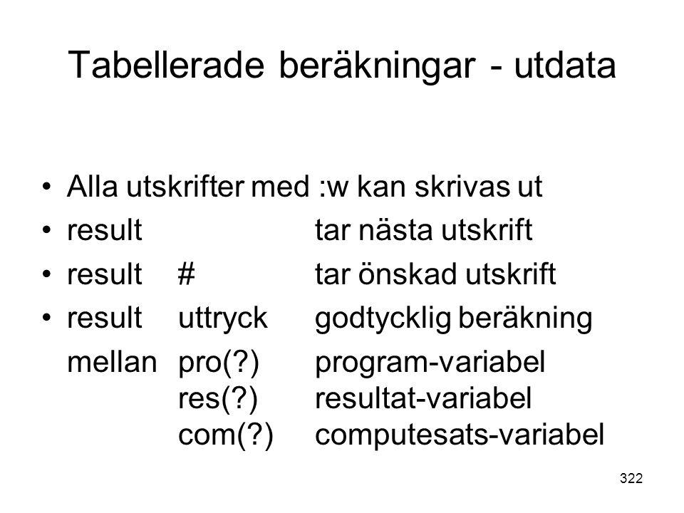 Tabellerade beräkningar - utdata