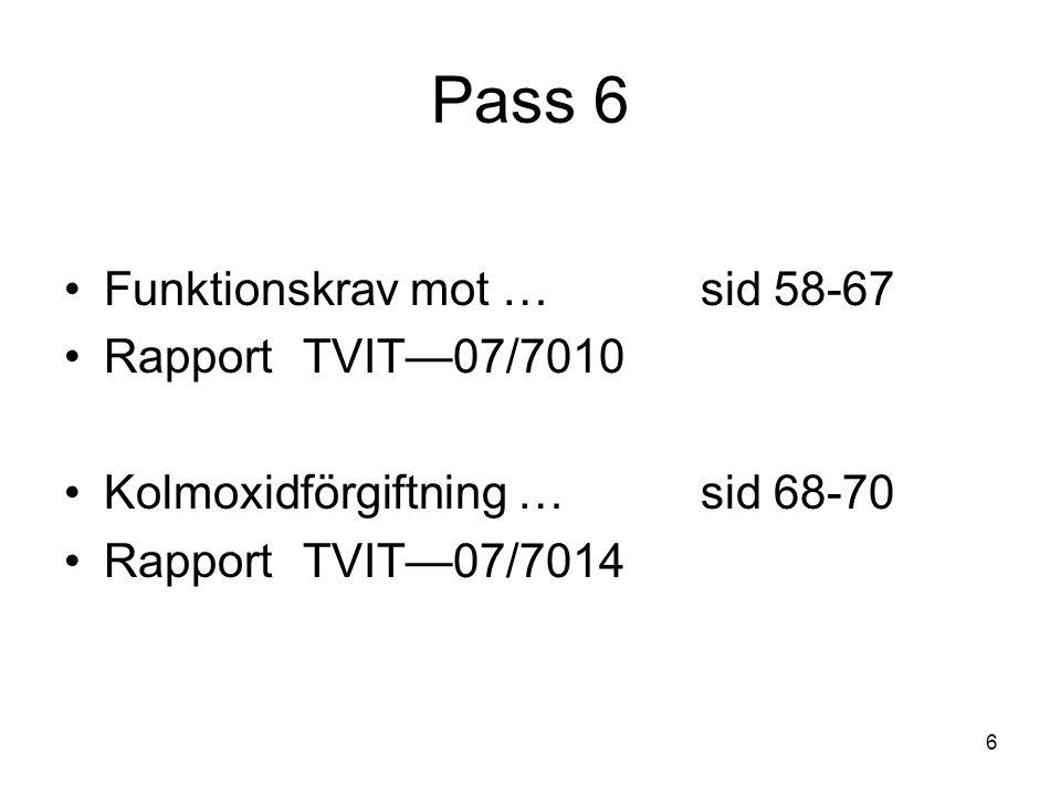 Pass 6 Funktionskrav mot … sid 58-67 Rapport TVIT—07/7010
