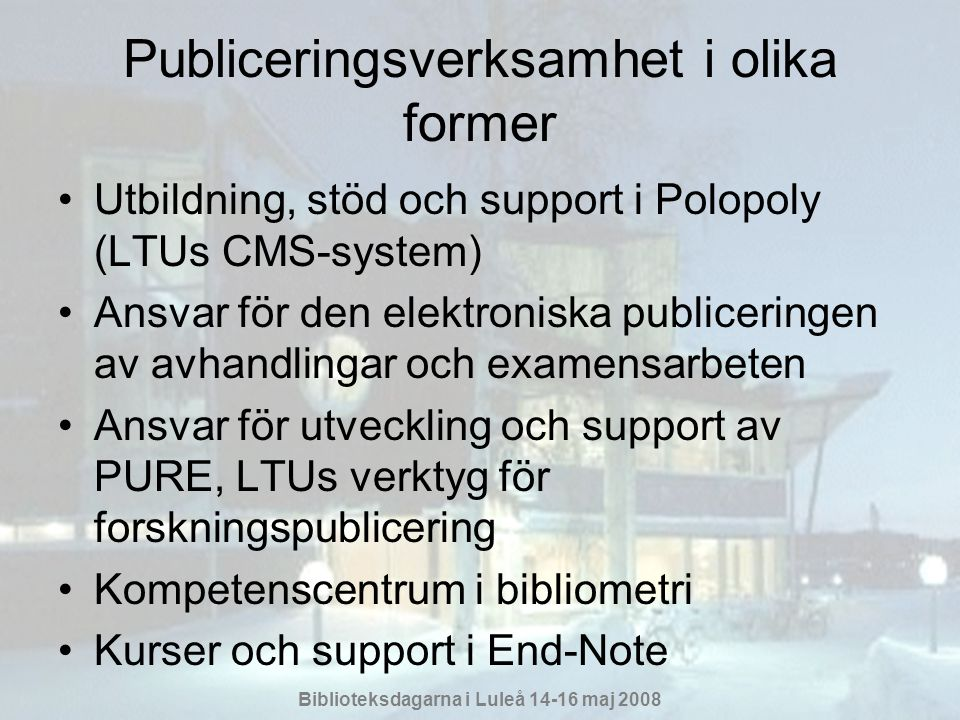 Publiceringsverksamhet i olika former