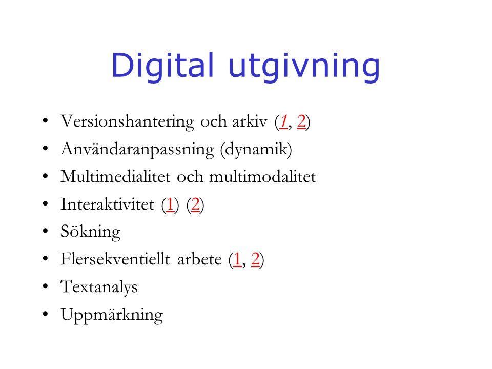 Digital utgivning Versionshantering och arkiv (1, 2)