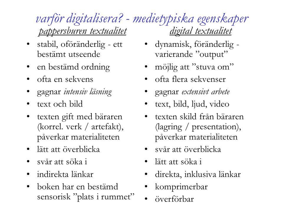 varför digitalisera - medietypiska egenskaper
