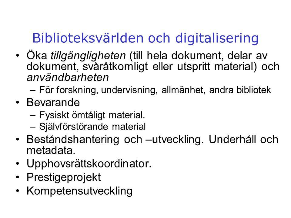Biblioteksvärlden och digitalisering