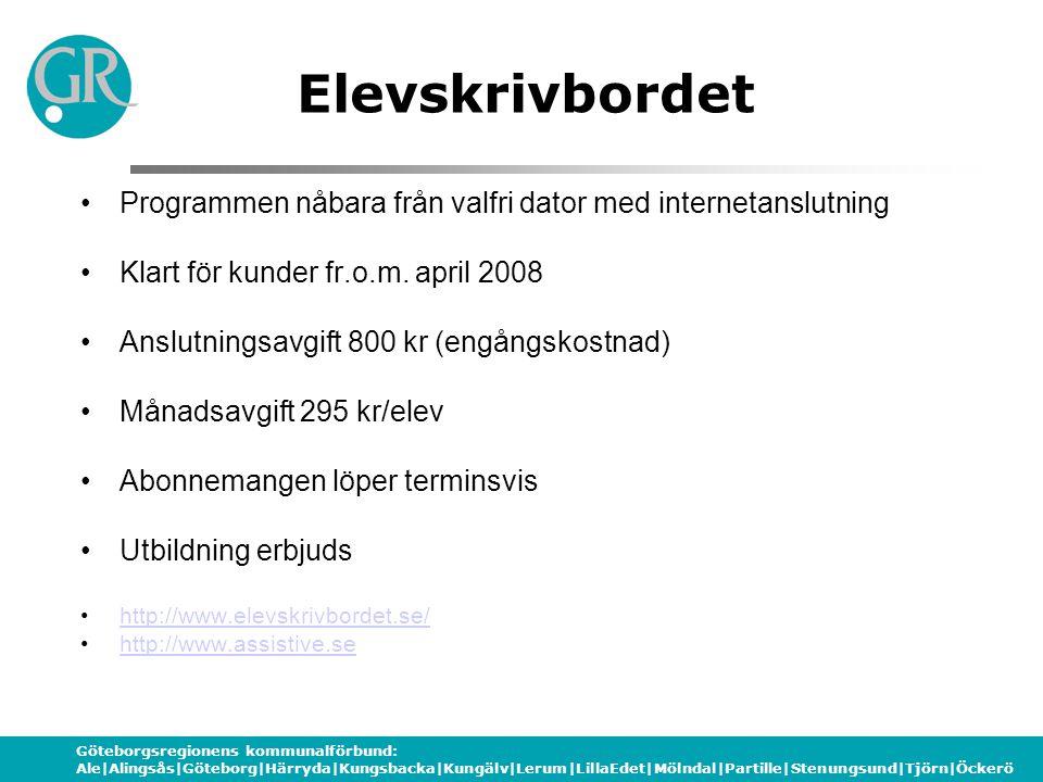 Elevskrivbordet Programmen nåbara från valfri dator med internetanslutning. Klart för kunder fr.o.m. april 2008.