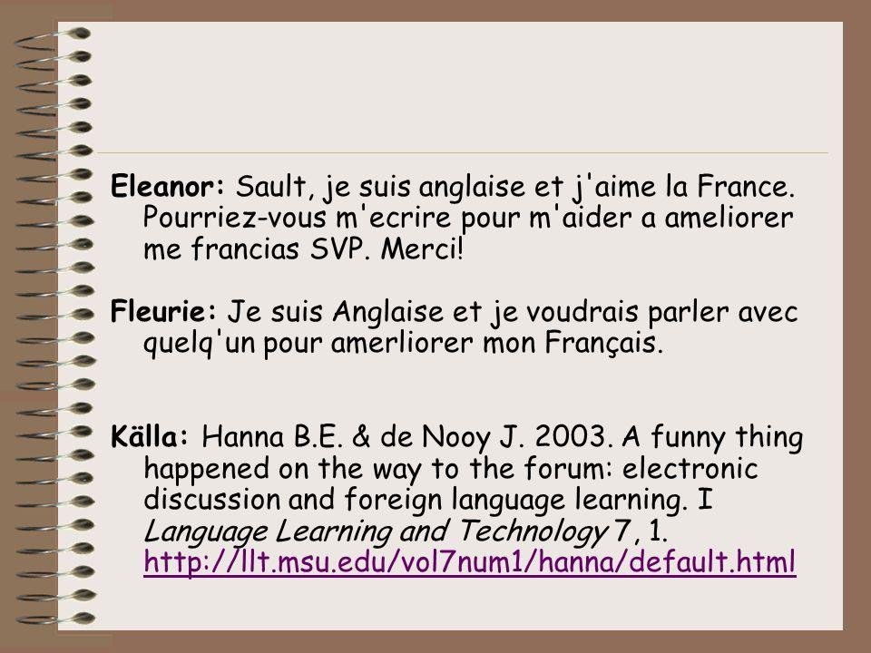 Eleanor: Sault, je suis anglaise et j aime la France