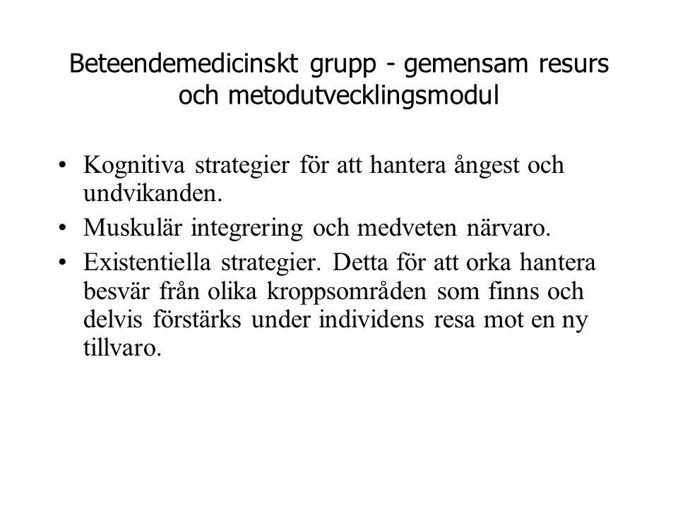 Beteendemedicinskt grupp - gemensam resurs och metodutvecklingsmodul