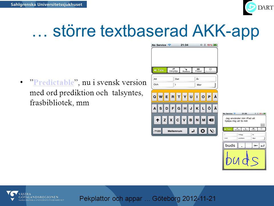 … större textbaserad AKK-app
