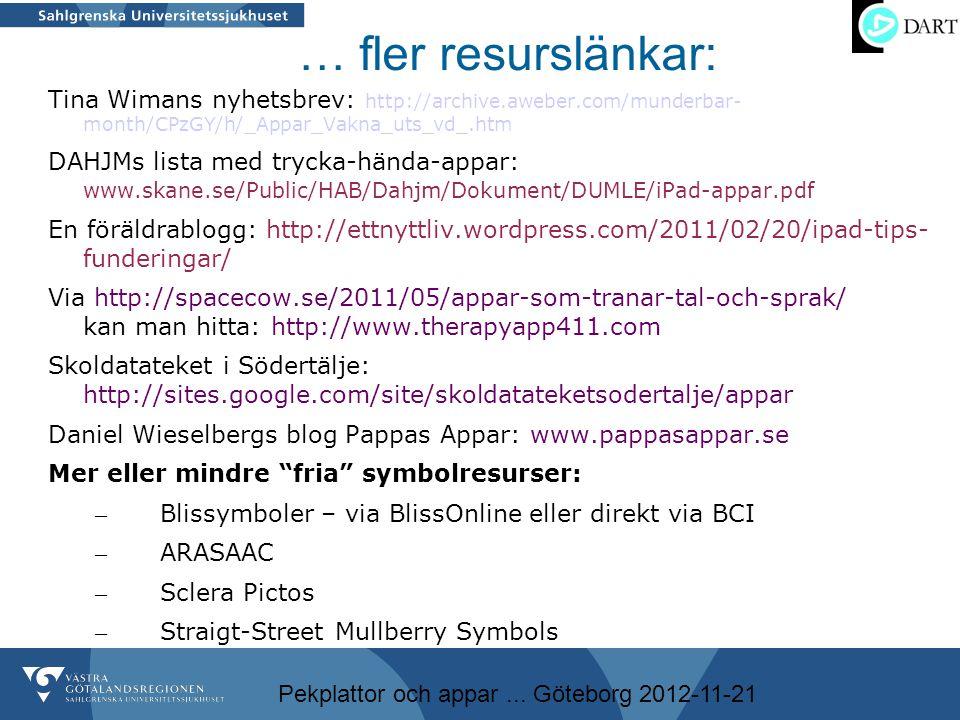 … fler resurslänkar: Tina Wimans nyhetsbrev: http://archive.aweber.com/munderbar- month/CPzGY/h/_Appar_Vakna_uts_vd_.htm.
