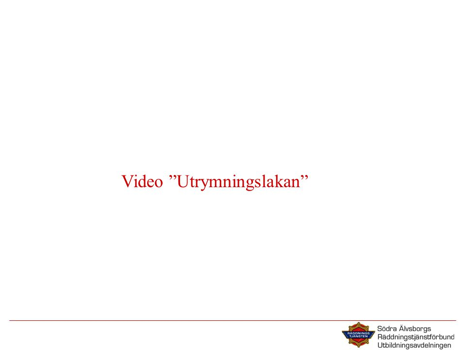 Video Utrymningslakan