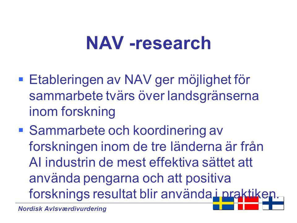 NAV -research Etableringen av NAV ger möjlighet för sammarbete tvärs över landsgränserna inom forskning.