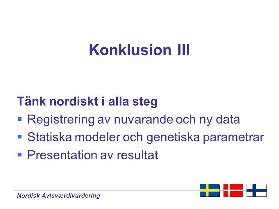 Konklusion III Tänk nordiskt i alla steg