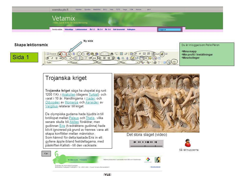 Sida 1 Trojanska kriget Skapa lektionsmix KOMMENTARER: