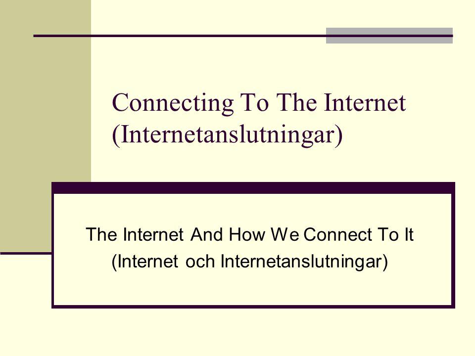 Connecting To The Internet (Internetanslutningar)