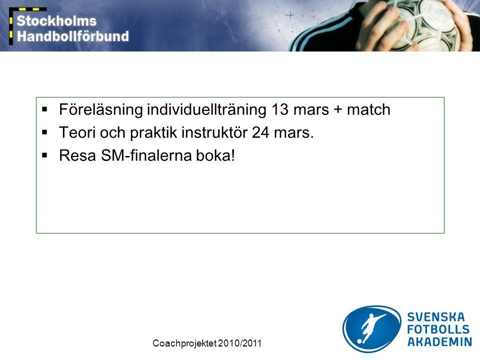 Föreläsning individuellträning 13 mars + match