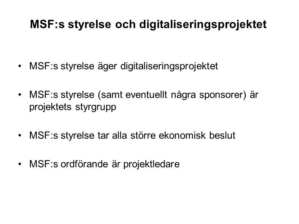 MSF:s styrelse och digitaliseringsprojektet