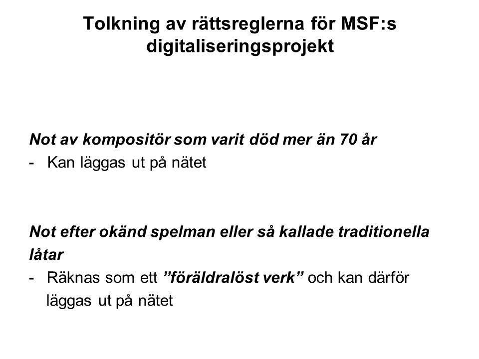 Tolkning av rättsreglerna för MSF:s digitaliseringsprojekt