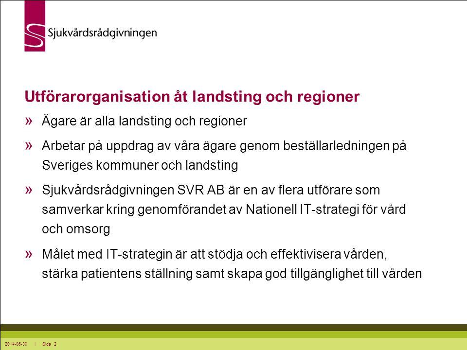 Utförarorganisation åt landsting och regioner