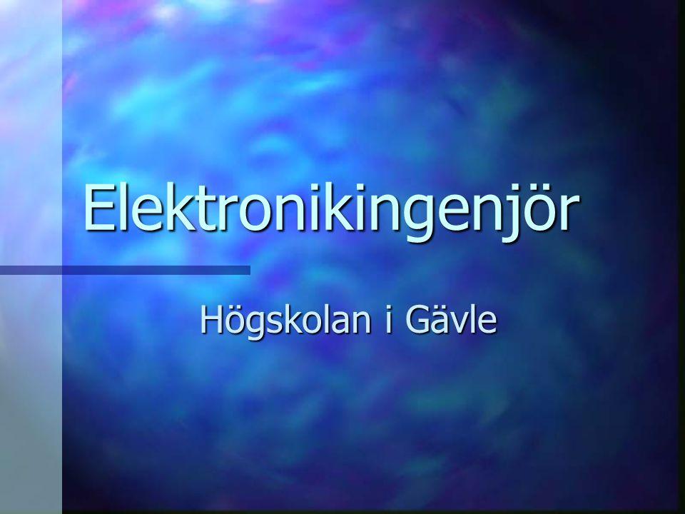 Elektronikingenjör Högskolan i Gävle