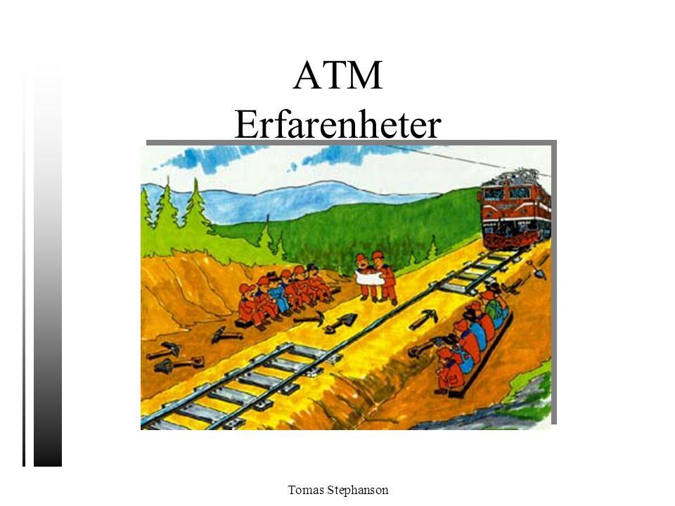 ATM Erfarenheter Tomas Stephanson