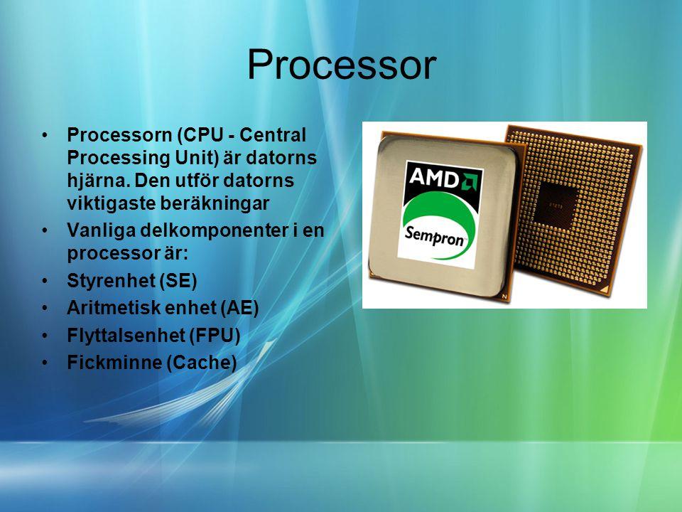 Processor Processorn (CPU - Central Processing Unit) är datorns hjärna. Den utför datorns viktigaste beräkningar.