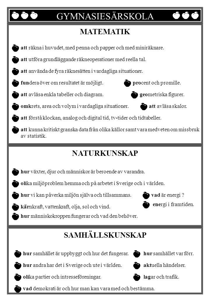GYMNASIESÄRSKOLA GYMNASIE SÄRSKOLANS MATEMATIK NATURKUNSKAP