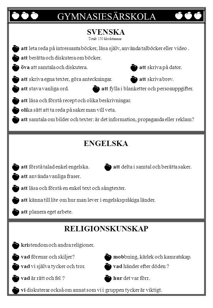 GYMNASIESÄRSKOLA SVENSKA ENGELSKA RELIGIONSKUNSKAP