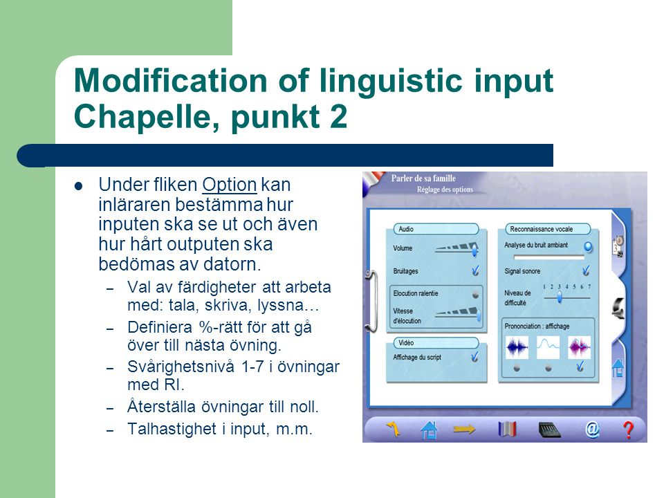 Modification of linguistic input Chapelle, punkt 2