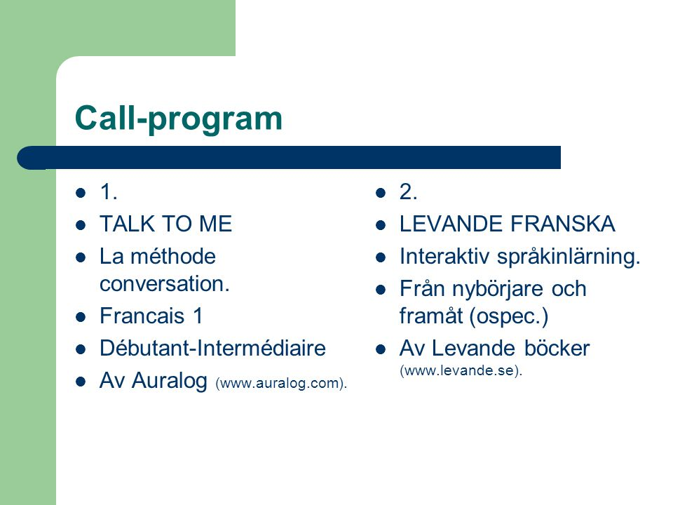 Call-program 1. TALK TO ME La méthode conversation. Francais 1