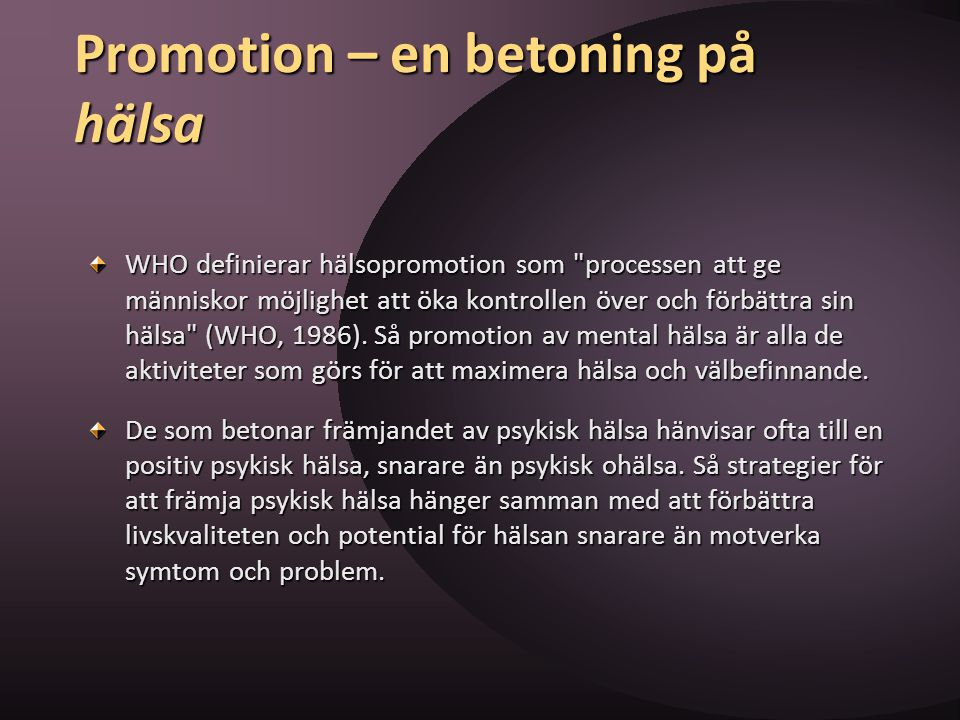 Promotion – en betoning på hälsa